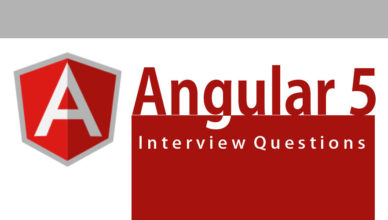 Top 10 Angular 5 Interview Questions And Answers